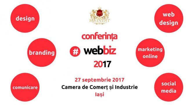 """""""Dezvoltarea afacerilor de succes în mediul online"""", la Conferința #WebBiz 2017"""
